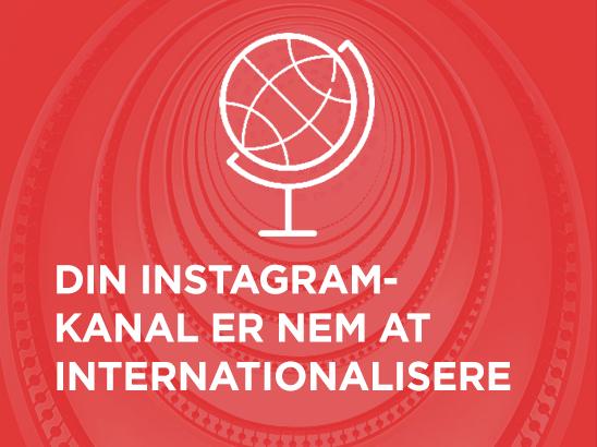 Din Instagram-kanal er nem at internationalisere