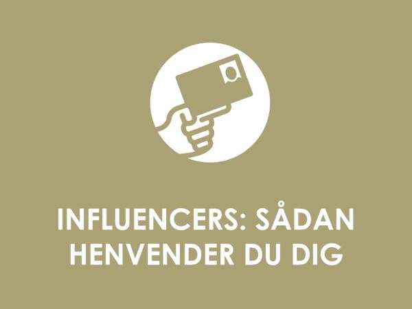 Influencers: Sådan henvender du dig